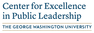 The George Washington University Center for Excellence in Public Leadership